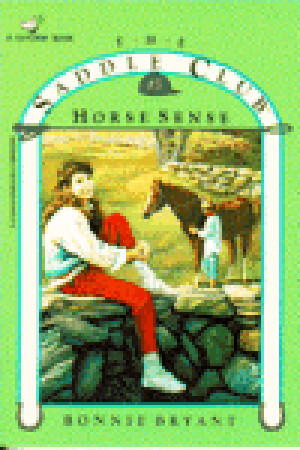 Horse Sense (Saddle Club, #3)