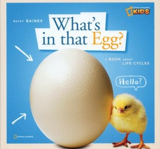 What's in That Egg? : A Book about Life Cycles (ZigZag)