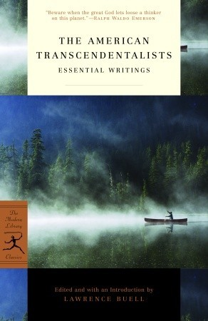 The American Transcendentalists: Essential Writings