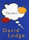 Thinks... by David Lodge
