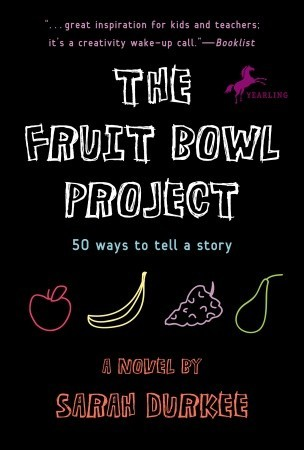 Ebook The Fruit Bowl Project: Fifty Ways to Tell a Story by Sarah Durkee TXT!