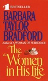 The Women in His Life by Barbara Taylor Bradford