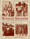 Buffalo Soldiers: African American Troops in the US forces 1866–1945