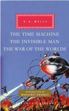 The Time Machine, The Invisible Man, The War of the Worlds