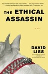 The Ethical Assassin by David Liss