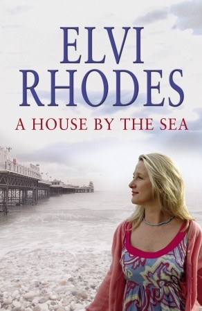 A House By The Sea By Elvi Rhodes