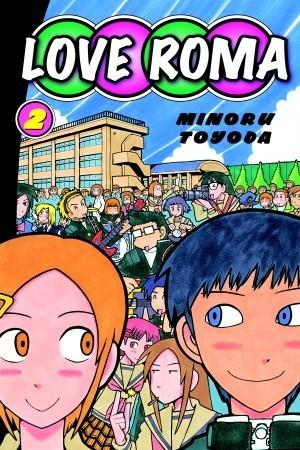 Love Roma, Volume 2 by Minoru Toyoda