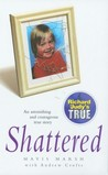 Shattered by Mavis Marsh