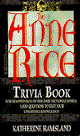 Anne Rice Trivia Book