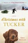 Christmas with Tucker (A Dog Named Christmas #0.5)