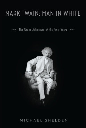 Mark twain man in white the grand adventure of his final years 7070775 fandeluxe Choice Image
