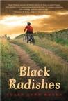 Black Radishes (Black Radishes, #1)