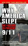Why America Slept: The Reasons Behind Our Failure to Prevent 9/11