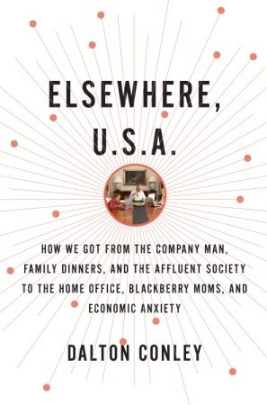 Elsewhere, U.S.A. by Dalton Conley