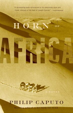 Afbeeldingsresultaat voor philip caputo horn of africa