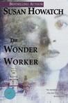 The Wonder Worker