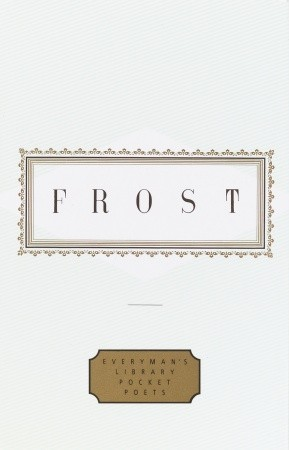 Frost by Robert Frost