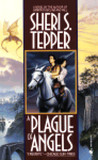 A Plague of Angels (Plague of Angels, #1)