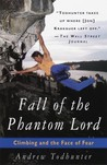 Fall of the Phantom Lord: Climbing and the Face of Fear