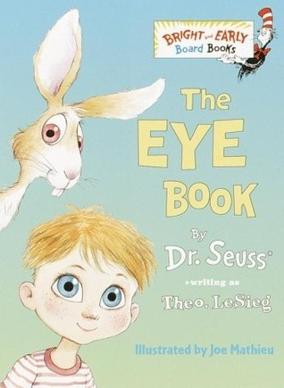 The Eye Book (Bright & Early Board Books)