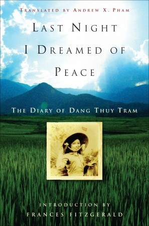 Last Night I Dreamed of Peace: The Diary of Dang Thuy Tram EPUB