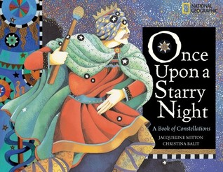 Ebook Once Upon a Starry Night: A Book of Constellations by Jacqueline Mitton DOC!