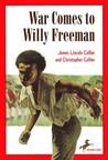 War Comes to Willy Freeman (Arabus Family Saga, #1)