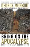 Bring on the Apocalypse: Essays on Self-Destruction