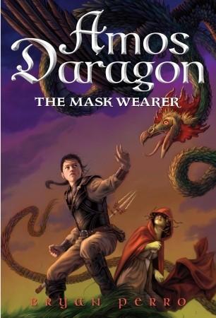 Amos Daragon #1: The Mask Wearer