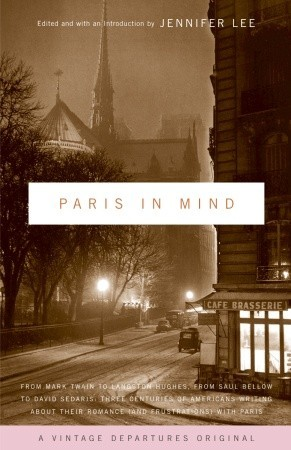 Paris In Mind by Jennifer  Lee