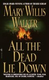 All the Dead Lie Down (Molly Cates, #3)