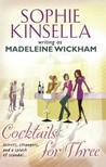 Cocktails For Three by Madeleine Wickham