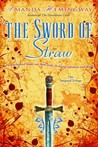 The Sword of Straw (The Sangreal Trilogy, #2)