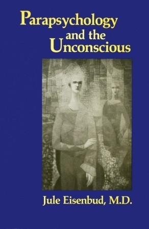 Parapsychology and the Unconscious