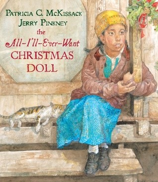 Ebook The All-I'll-Ever-Want Christmas Doll by Patricia C. McKissack TXT!
