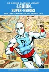 The Legion of Super-Heroes: Life and Death of Ferro Lad