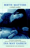 Birth Matters:A Midwife's Manifesta