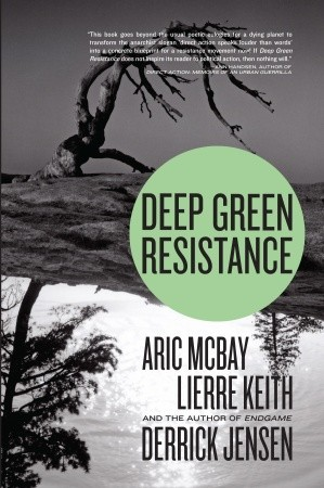 Deep Green Resistance: Strategy to Save the Planet EPUB