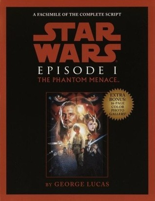 Script Facsimile: Star Wars: Episode 1: The Phantom Menace