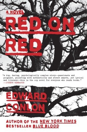 Red on Red by Edward Conlon