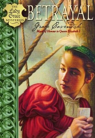 Betrayal (Lady Grace Mysteries, #2)