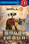 Smash Trash! (Disney/Pixar: WALL-E)