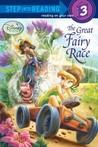 The Great Fairy Race (Disney Fairies)