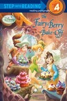 The Fairy Berry Bake-Off (Disney Fairies)