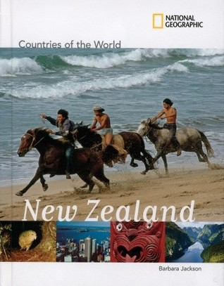 National Geographic Countries of the World: New Zealand