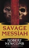 Savage Messiah (The Destinies of Blood and Stone, #1)