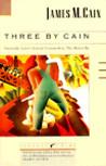 Three by Cain: Se...