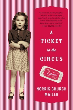 A Ticket to the Circus: A Memoir