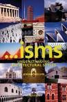 Isms: Understanding Architecture