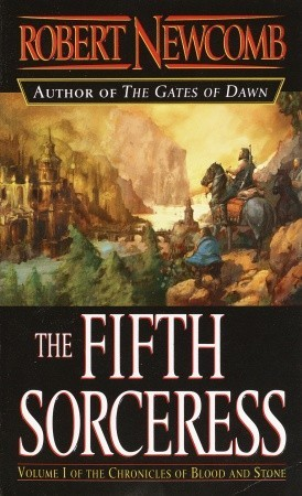 The Fifth Sorceress by Robert Newcomb